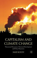 Capitalism And Climate Change : the incompatibility of capitalist development...