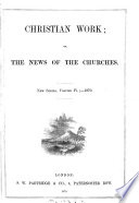 CHRISTIAN WORK  OR THE NEWS OF THE CHURCHES