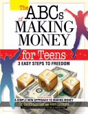 The ABCs of Making Money 4 Teens