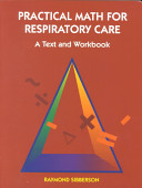 Practical Math for Respiratory Care