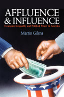 Affluence and Influence