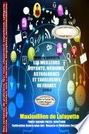 Tome 2 GUIDE de LAFAYETTE: Les meilleurs voyants, m_diums, astrologues et tarologues de France