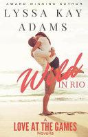 Book Wild in Rio