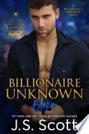Billionaire Unknown   Blake
