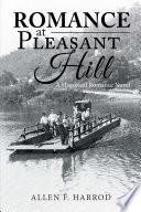Romance at Pleasant Hill