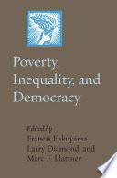 Poverty  Inequality  and Democracy