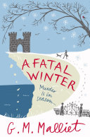 A Fatal Winter Mi5 Agent And Village Heart Throb Investigates Two