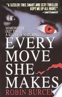 Every Move She Makes Book PDF