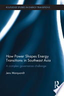 Ebook How Power Shapes Energy Transitions in Southeast Asia Epub Jens Marquardt Apps Read Mobile