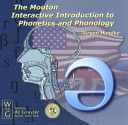 The Mouton Interactive Introduction to Phonetics and Phonology