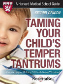 Taming Your Child s Temper Tantrums  Harvard Medical School Guide