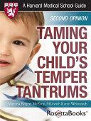 Taming Your Child's Temper Tantrums (Harvard Medical School Guide)