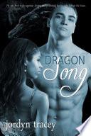 Dragon Song  Interracial Romance