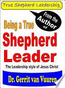 Being A True Shepherd Leader