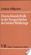 Deutschlands Rolle in der Vorgeschichte der beiden Weltkriege
