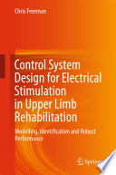Control System Design for Electrical Stimulation in Upper Limb Rehabilitation