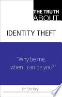 The Truth about Identity Theft