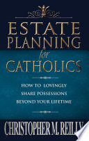 Estate Planning For Catholics
