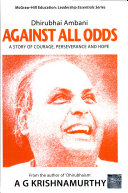 Dhirubhai Ambani  Against All Odds Dreams But About The Price That You
