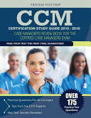 CCM Certification Study Guide 2015 2016