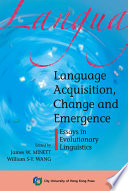 Language Acquisition  Change and Emergence