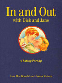 In and Out with Dick and Jane