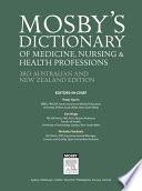 Mosby s Dictionary of Medicine  Nursing and Health Professions   Australian   New Zealand Edition