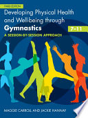 Developing Physical Health  Fitness and Well being Through Gymnastics  7 11