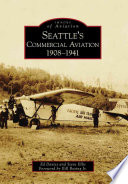 Seattle s Commercial Aviation 1908 1941