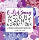 The Budget savvy Wedding Planner   Organizer