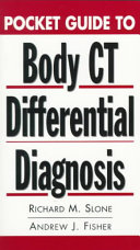 Pocket Guide to Body CT Differential Diagnosis