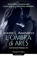 L'ombra di Ares. Covenant series
