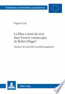 La mise    mort du r  cit dans l oeuvre romanesque de Robert Pinget