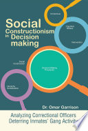 Social Constructionism In Decision Making