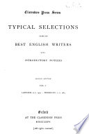 Typical Selections from the Best English Writers  Latimer  A D  1490 Berkeley  A D  1684