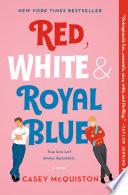Red  White   Royal Blue Book PDF