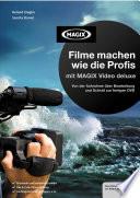 Filme machen wie die Profis mit MAGIX Video deluxe