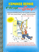 Cheap And Easy Domestic Icemaker Repair 2000 Edition