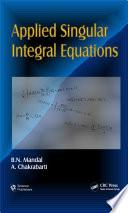 Applied Singular Integral Equations