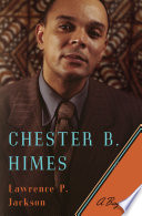 Chester B  Himes  A Biography