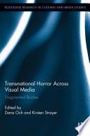 Transnational Horror Across Visual Media