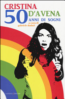 Cristina D Avena  50 anni di sogni