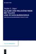 Glaube und Religiöse Rede bei Tillich und im Shin-Buddhismus