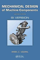 Mechanical Design of Machine Components