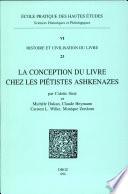 La conception du livre chez les pi  tistes Ashkenazes au Moyen Age