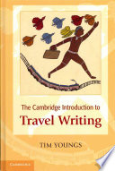 The Cambridge Introduction To Travel Writing book