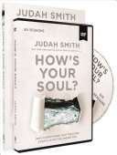 How S Your Soul Study Guide With Dvd
