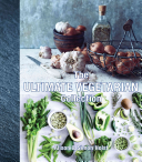 The Ultimate Vegetarian Collection : an inspiring collection with over...