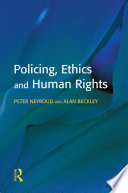 Policing  Ethics and Human Rights