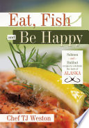 Eat  Fish and Be Happy